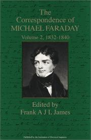 Cover of: The Correspondence of Michael Faraday: 1832-December 1840