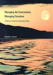 Cover of: Managing the environment, managing ourselves