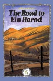 Cover of: The Road To Ein Harod | Amos Kenan