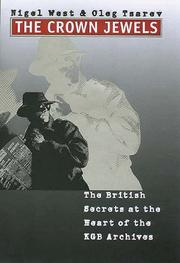 Cover of: The crown jewels: the British secrets at the heart of the KGB archives