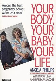 Cover of: Your body, your baby, your life