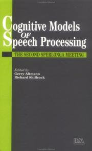 Cover of: Cognitive Models Of Speech Processing