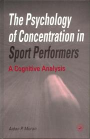 Cover of: The Psychology Of Concentration In Sport Performers