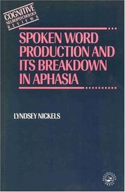 Cover of: Spoken word production and its breakdown in aphasia