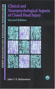 Cover of: Clinical and neuropsychological aspects of closed head injury | John T. E. Richardson