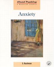 Cover of: Anxiety (Clinical Psychology: A Modular Course) | Stanley Rachman