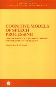 Cover of: Cognitive Models Of Speech Processing: Psycholinguistic & Computational Perspectives on the Lexicon
