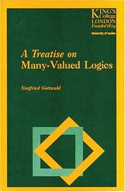 Cover of: A Treatise on Many-Valued Logics (Studies in Logic and Computation) | Siegfried Gottwald