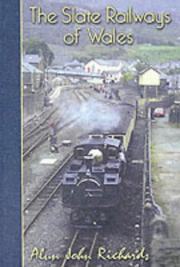 Cover of: The Slate Railways of Wales