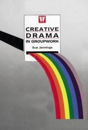 Cover of: Creative Drama in Groupwork