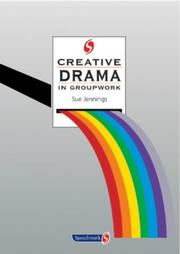 Cover of: Creative Drama in Groupwork (Creative Groupwork)