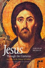 Cover of: Jesus through the centuries | Jaroslav Jan Pelikan