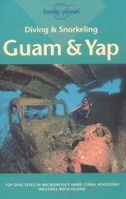 Cover of: Lonely Planet Diving & Snorkeling Guam & Yap (Diving & Snorkeling Guides)