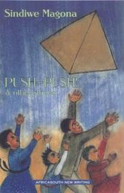 Cover of: Push-push! and other stories | Sindiwe Magona