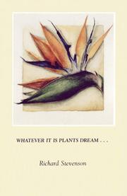Cover of: Whatever it is that plants dream--