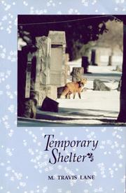 Cover of: Temporary shelter | M. Travis Lane