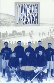 Dawson City Seven by Don Reddick