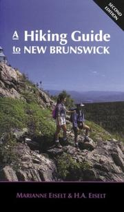 Cover of: A Hiking Guide to New Brunswick | Marianne Eiselt