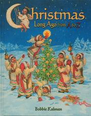 Cover of: Christmas Long Ago from A to Z (Kalman, Bobbie, Alphabasics.)