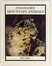 Endangered mountain animals by J. David Taylor