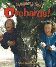 Hooray for Orchards! by Bobbie Kalman