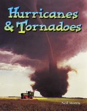 Cover of: Hurricanes & tornadoes