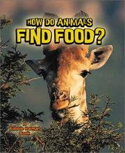 Cover of: How Do Animals Find Food