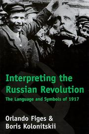 Cover of: Interpreting the Russian Revolution