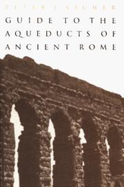 Cover of: Guide to the aqueducts of ancient Rome