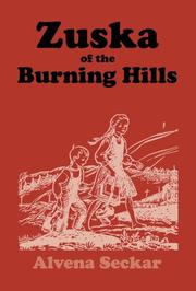 Cover of: Zuska of the burning hills
