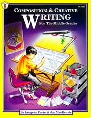 Cover of: Composition and Creative Writing for the Middle Grades | Imogene Forte