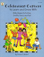 Cover of: Celebration Centers to Learn and Grow With | Grace Bickert