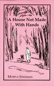 Cover of: A house not made with hands