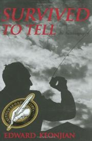 Cover of: Survived to Tell | Edward Keonjian