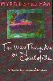 Cover of: The way things are or could be
