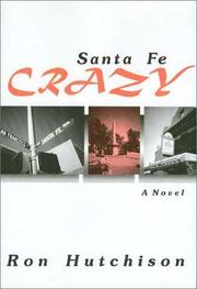 Cover of: Santa Fe crazy