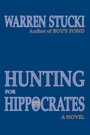 Cover of: Hunting for Hippocrates | Warren J. Stucki