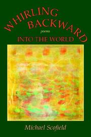 Cover of: Whirling backward into the world: poems