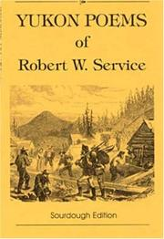 Yukon Poems of Robert W. Service