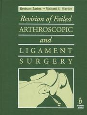 Cover of: Revision of failed arthroscopic and ligament surgery |