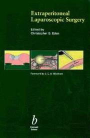 Cover of: Extra-Peritoneal Laparoscopic Surgery | Christopher G. Eden