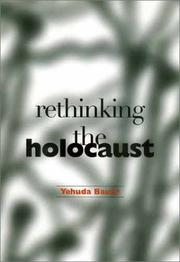 Cover of: Rethinking the Holocaust | Yehuda Bauer