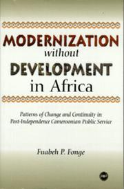 Cover of: Modernization Without Development in Africa | Fuabeh P. Fonge