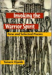 Cover of: Invoking the Warrior Spirit: New and Selected Poems