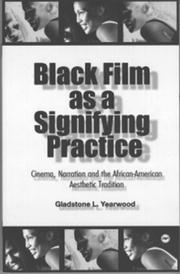 Cover of: Black Film As a Signifying Practice | Gladstone L. Yearwood