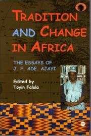 Cover of: Tradition and Change in Africa | J. F. Ade Ajayi