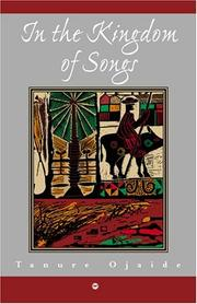Cover of: In the Kingdom of Songs: A Trilogy of Poems: 1995-2000