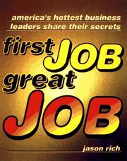 Cover of: First Job, Great Job | Jason R. Rich