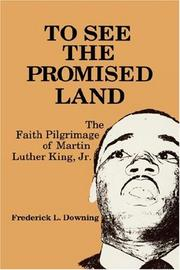 Cover of: To see the promised land | Frederick L. Downing