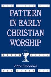 Cover of: Pattern in early Christian worship